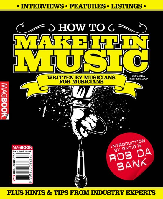 How to Make it in Music 2