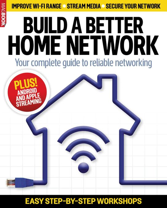Build a Better Home Network