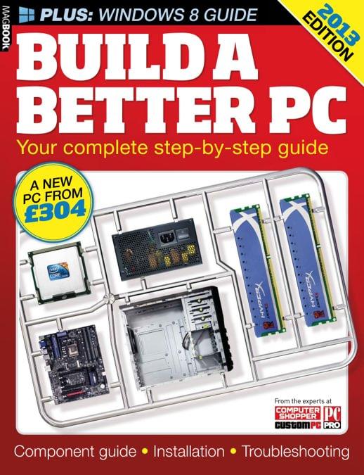 Build a better PC 2013