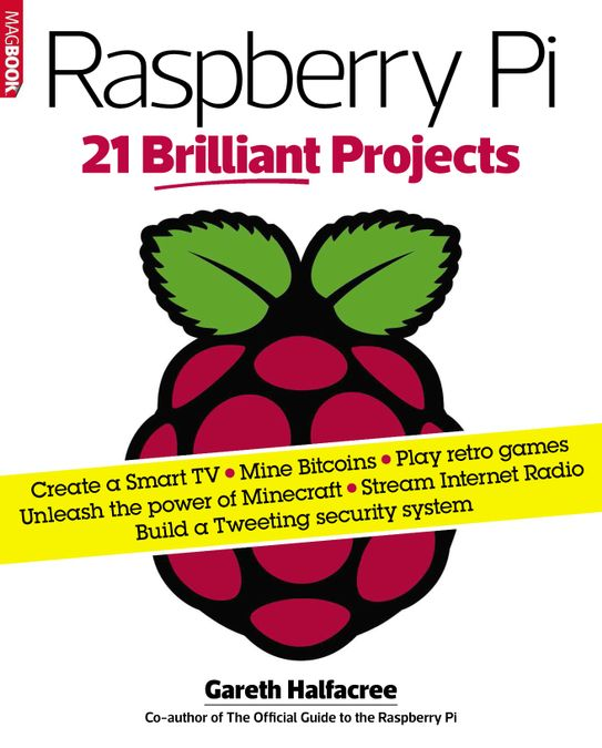 Raspberry Pi 21 Brilliant Projects