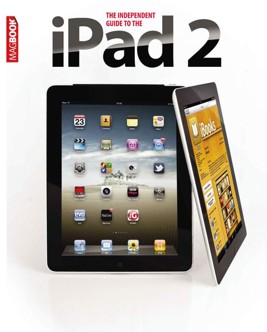 Independent Guide to the iPad 2