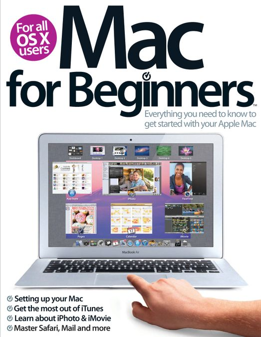 Mac For Beginners 2nd Revised Edition