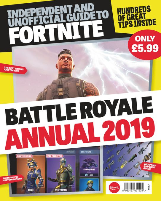 Independant and Unofficial Guide to Fortnite Battle Royale Annual 2019