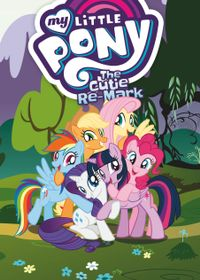 June 01, 2018 issue of My Little Pony: The Cutie Re-Mark
