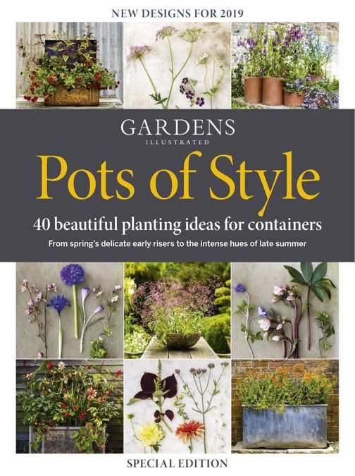 Gardens Illustrated : Pots of Style