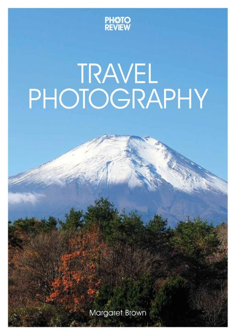 Travel Photography 3rd edition