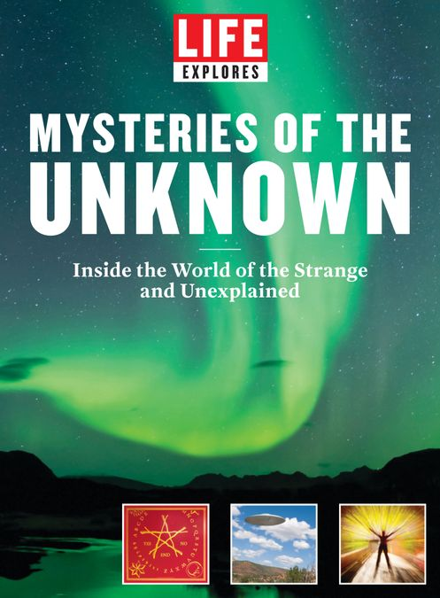 LIFE Mysteries of the Unknown