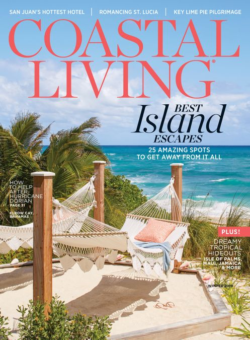 Coastal Living Winter: The Islands Issue