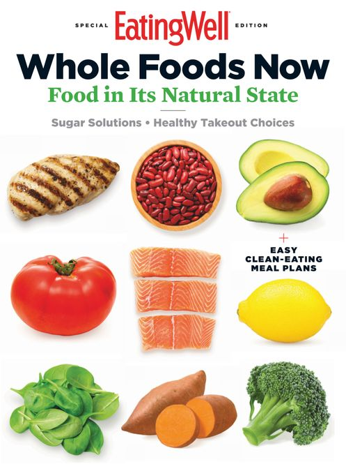 Eating Well Whole Foods Now
