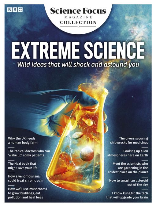 Extreme Science from BBC Science Focus Magazine