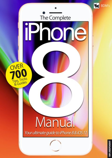 The Complete iPhone 8 Manual