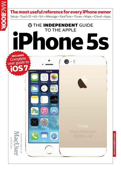 The Independent Guide to the Apple iPhone 5S