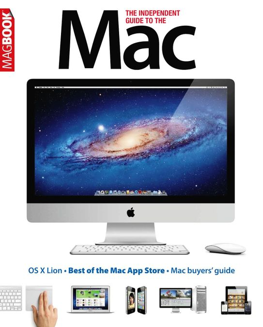 The Independent Guide to the Mac 4th edition