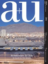 April 27, 2020 issue of a+u Architecture and Urbanism  a+u 建築と都市