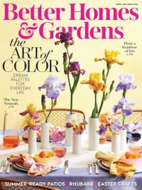 March 31, 2019 issue of Better Homes and Gardens