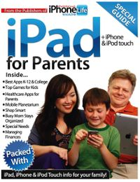 July 01, 2011 issue of iPad for Parents