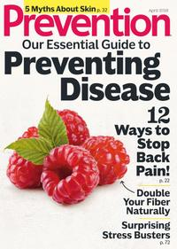 April 01, 2018 issue of Prevention