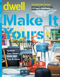 August 01, 2010 issue of Dwell: Special Issue Make It Yours