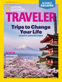 July 01, 2018 issue of National Geographic Traveler