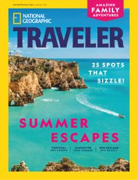 May 31, 2019 issue of National Geographic Traveler