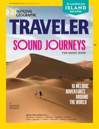 July 31, 2019 issue of National Geographic Traveler