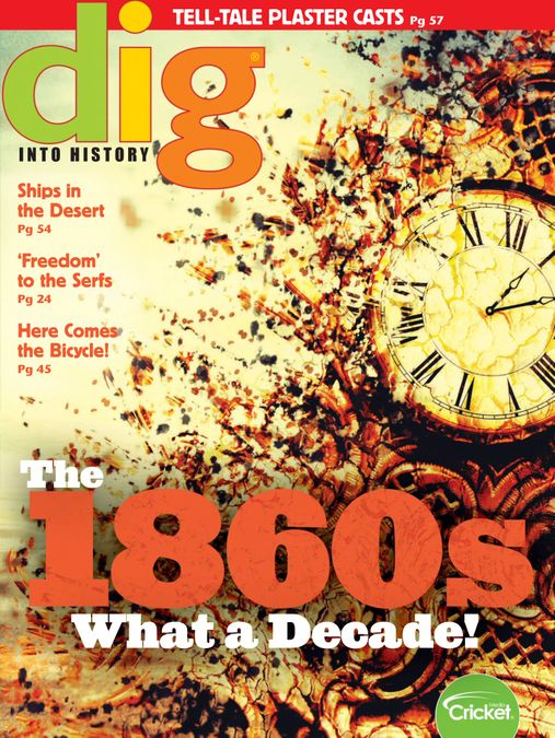 Dig History and Archaeology Magazine for Kids and Children