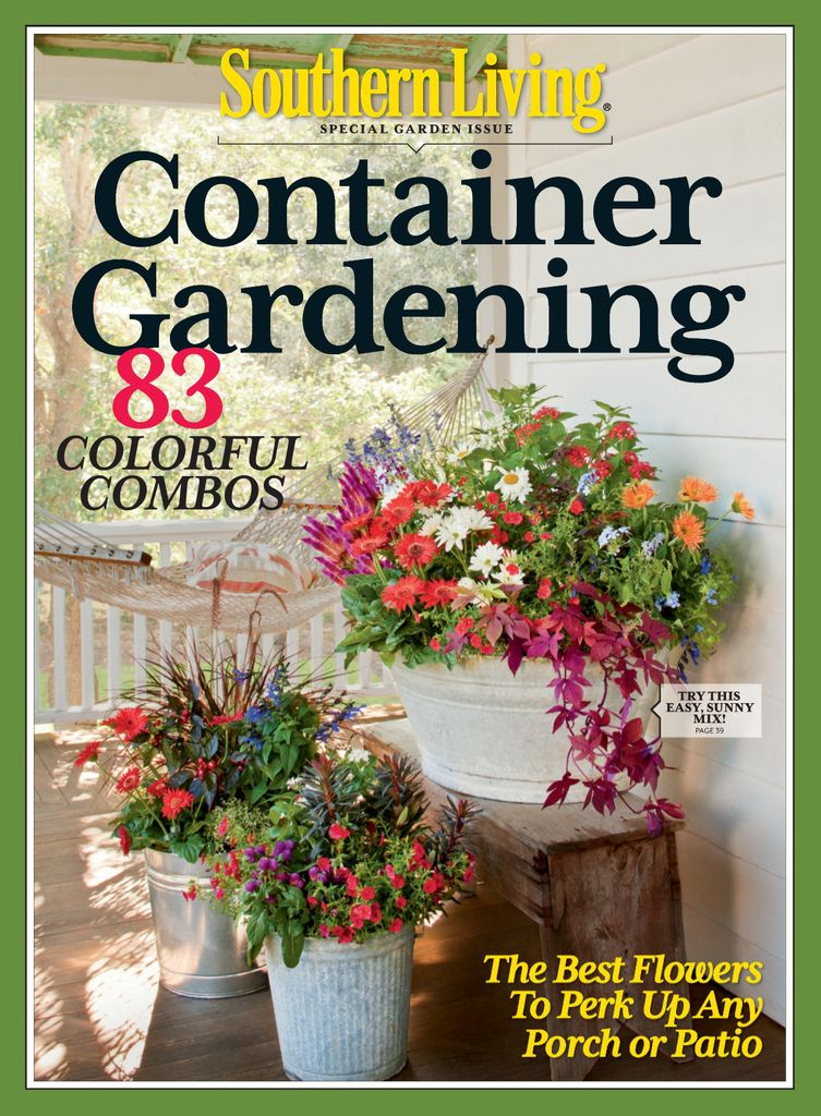 Southern Living Container Gardening – Issue