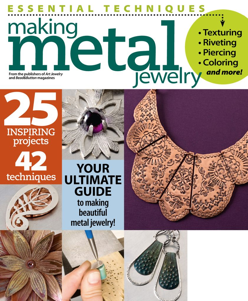 Essential Techniques: Making Metal Jewelry - Issue Subscriptions