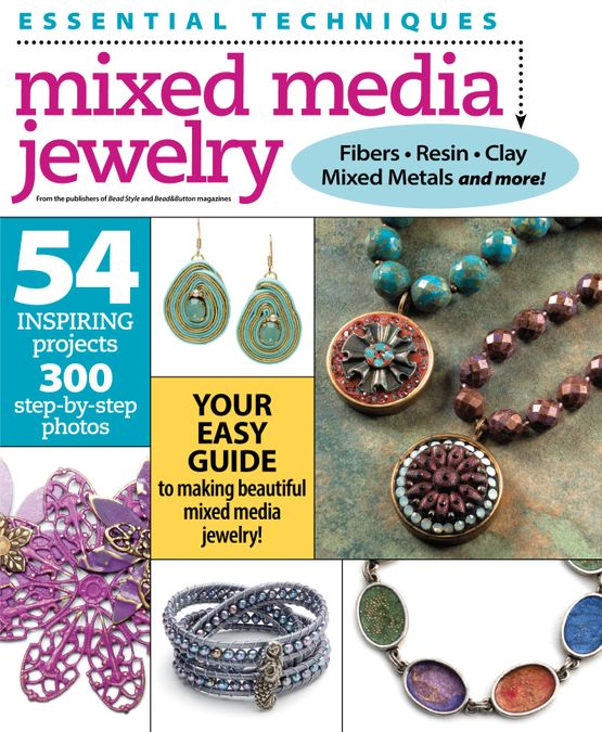 Essential Techniques: Mixed Media Jewelry