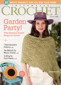May 14, 2020 issue of Interweave Crochet