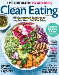 September 30, 2018 issue of Clean Eating