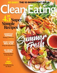 June 30, 2019 issue of Clean Eating