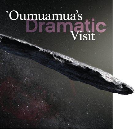 `Oumuamua's Dramatic Visit