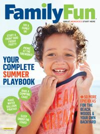 June 01, 2017 issue of Family Fun