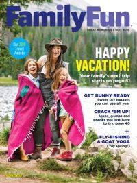 April 01, 2018 issue of Family Fun