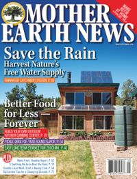 August 01, 2020 issue of MOTHER EARTH NEWS
