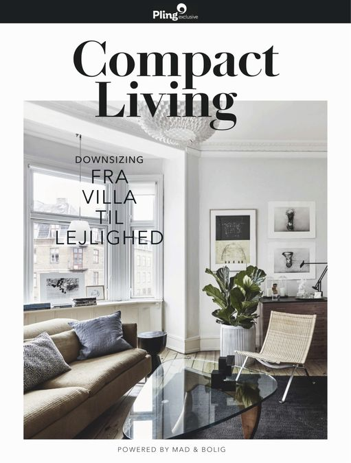 Compact Living – Downsizing, powered by Mad & Bolig