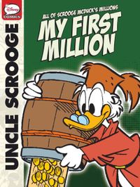 March 26, 2019 issue of Uncle Scrooge, My First Million